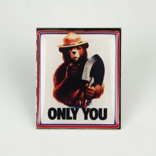 Smokey Bear Pin - Only You